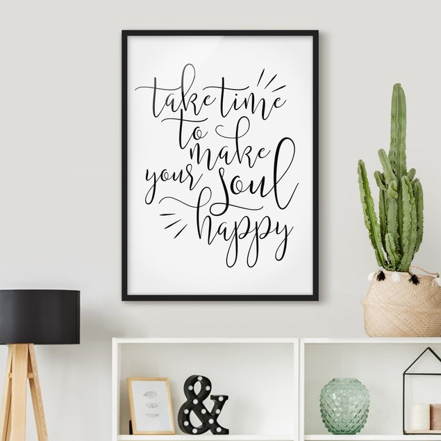 Poster con cornice - Take Time To Make Your Soul Happy - Verticale 4:3