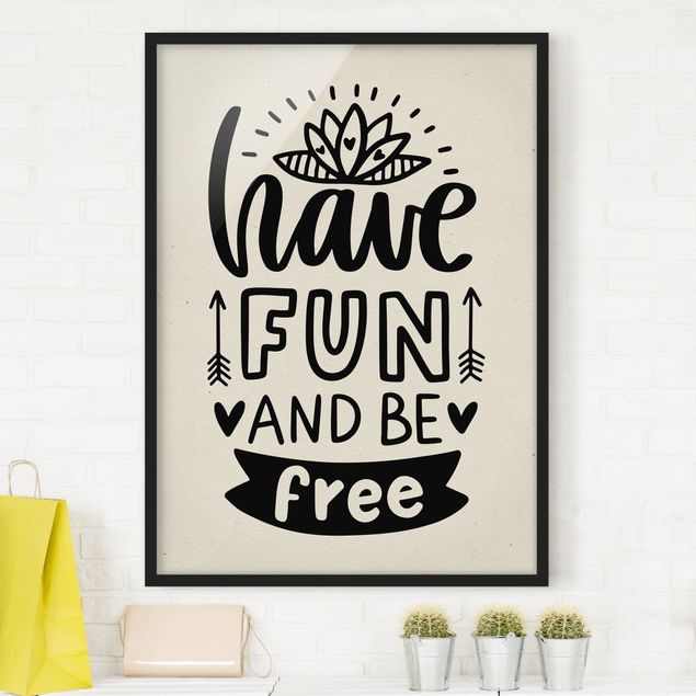 Poster con cornice - Have Fun And Be Free - Verticale 4:3