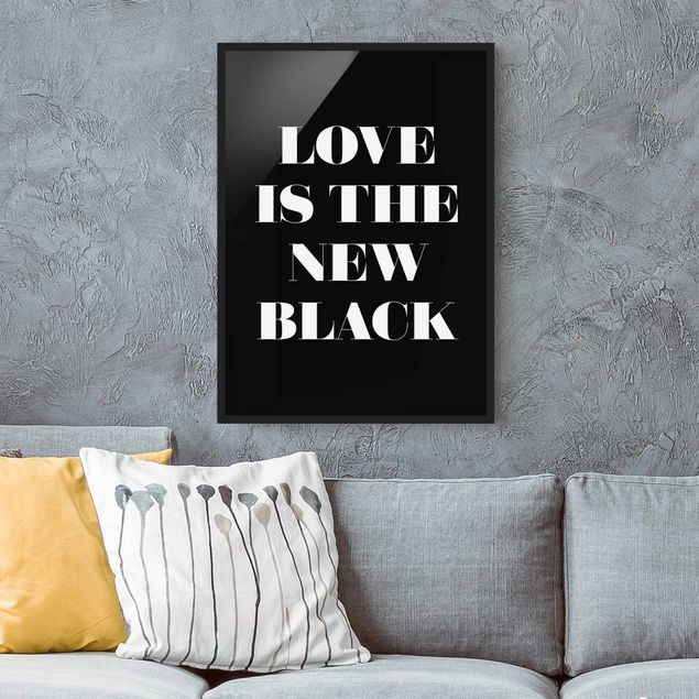 Poster con cornice - Love Is The New Black - Verticale 4:3