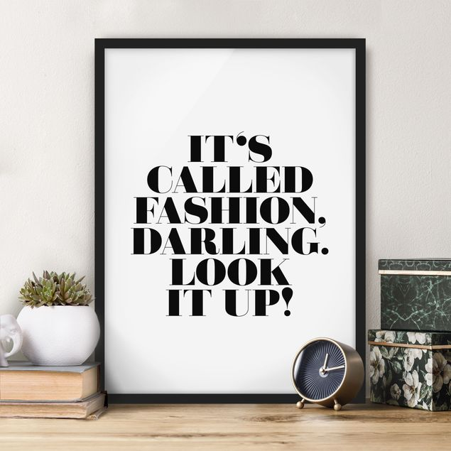Poster con cornice - It'S Called Fashion, Darling - Verticale 4:3