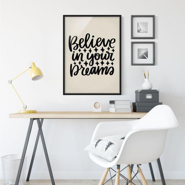 Poster con cornice - Believe In Your Dreams - Verticale 4:3
