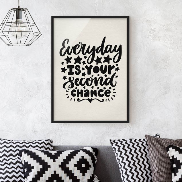 Poster con cornice - Everyday Is Your Second Chance - Verticale 4:3