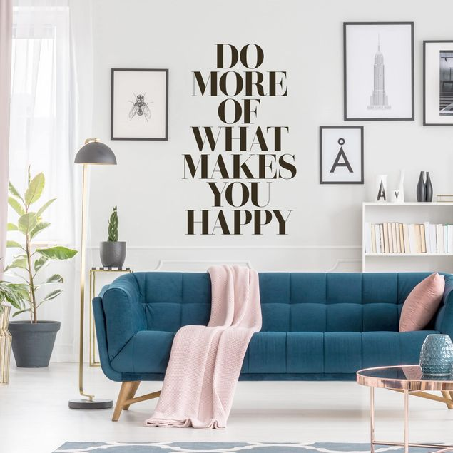 Adesivo murale - Do More Of What Makes You Happy